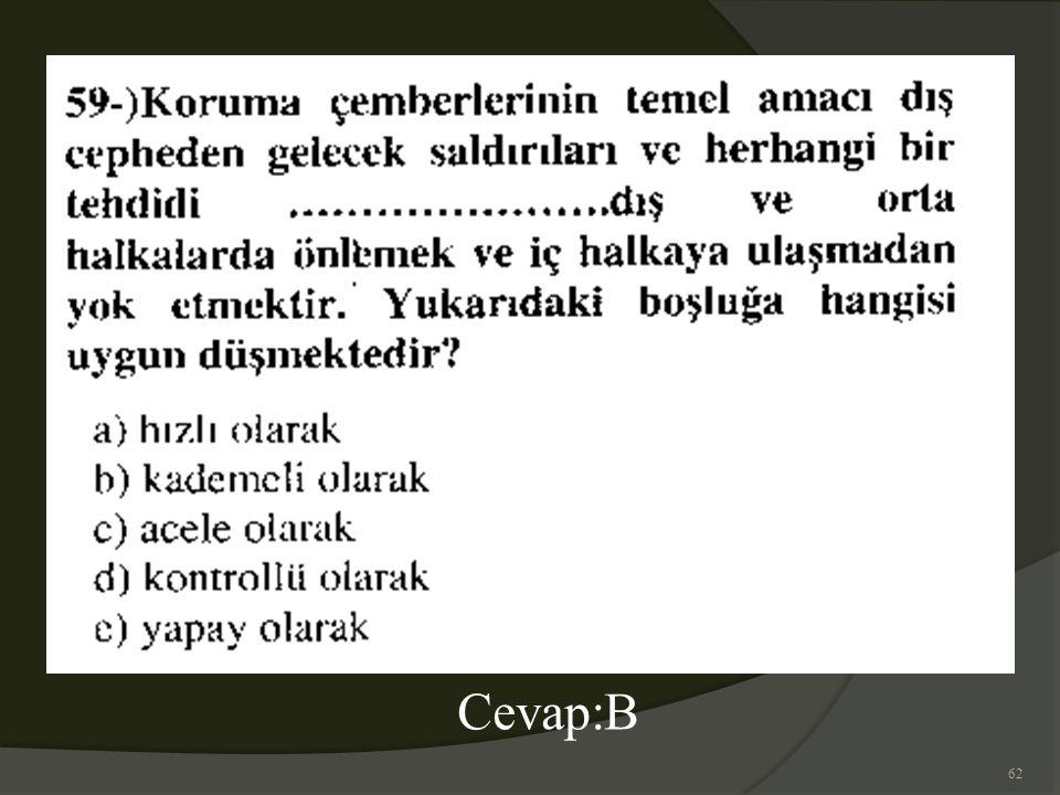 62 Cevap:B