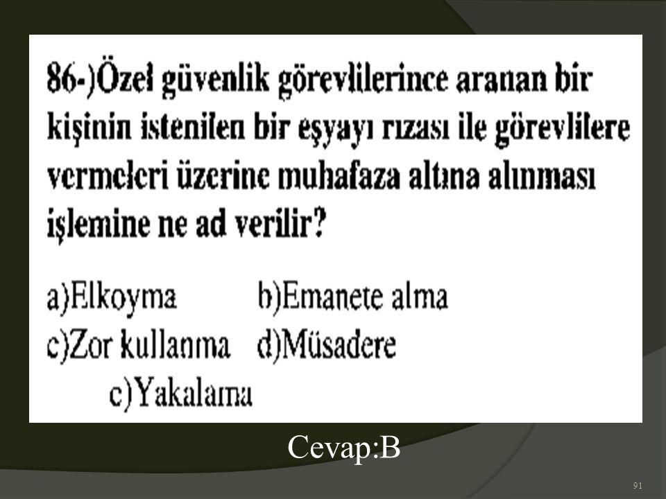 91 Cevap:B