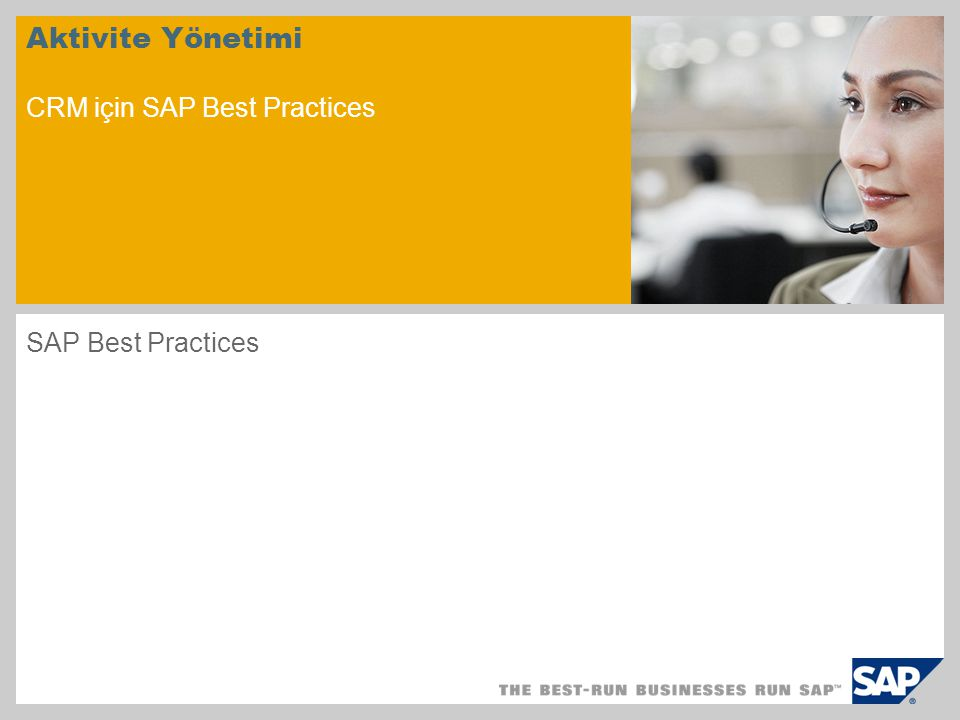 Aktivite Yönetimi CRM için SAP Best Practices SAP Best Practices