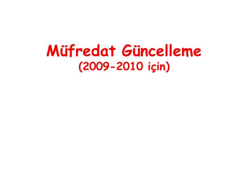 Müfredat Güncelleme (2009-2010 için)