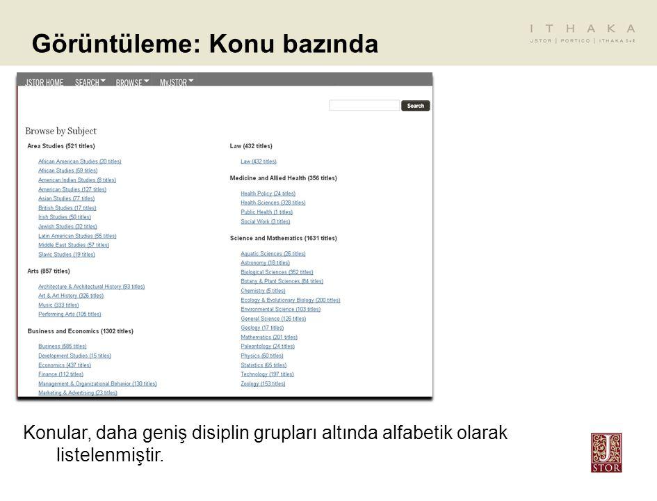 Görüntüleme: Konu bazında Konular, daha geniş disiplin grupları altında alfabetik olarak listelenmiştir.