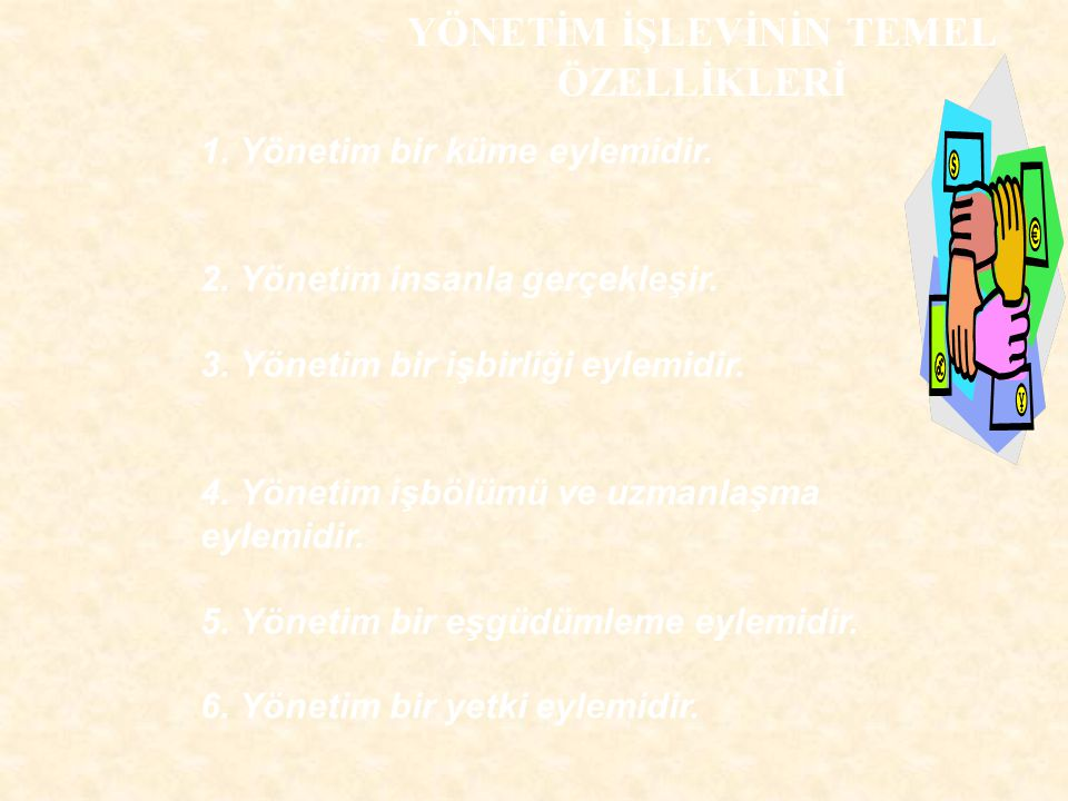 YÖNETİMDE YAKLAŞIMLAR a- Klasik Yaklaşım b- Davranışsal Yaklaşım c- Sistem Yaklaşımı (Niceliksel Yaklaşım) d- Günümüzdeki Yaklaşımlar (Durumsallık Yaklaşımı)