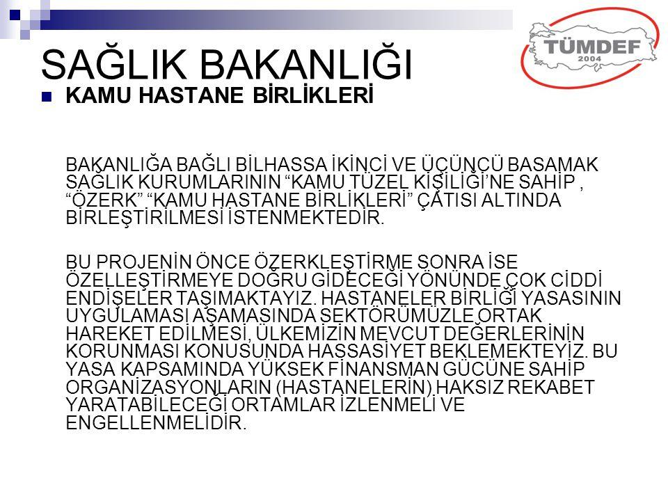 """SAĞLIK BAKANLIĞI KAMU HASTANE BİRLİKLERİ BAKANLIĞA BAĞLI BİLHASSA İKİNCİ VE ÜÇÜNCÜ BASAMAK SAĞLIK KURUMLARININ """"KAMU TÜZEL KİŞİLİĞİ'NE SAHİP, """"ÖZERK"""""""