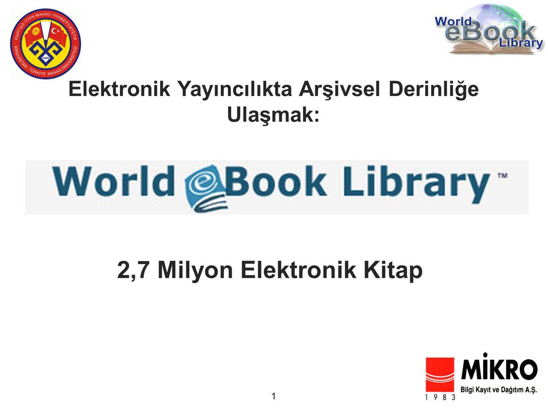 2,7 Milyon Elektronik Kitap Elektronik Yayıncılıkta Arşivsel Derinliğe Ulaşmak: 1