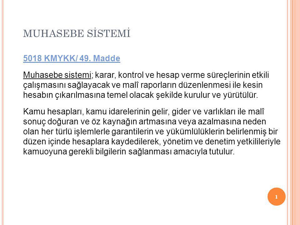 MUHASEBE SİSTEMİ 1 5018 KMYKK/ 49.
