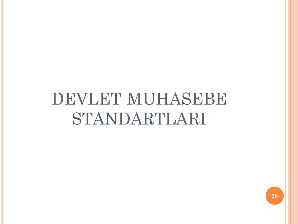 DEVLET MUHASEBE STANDARTLARI 20
