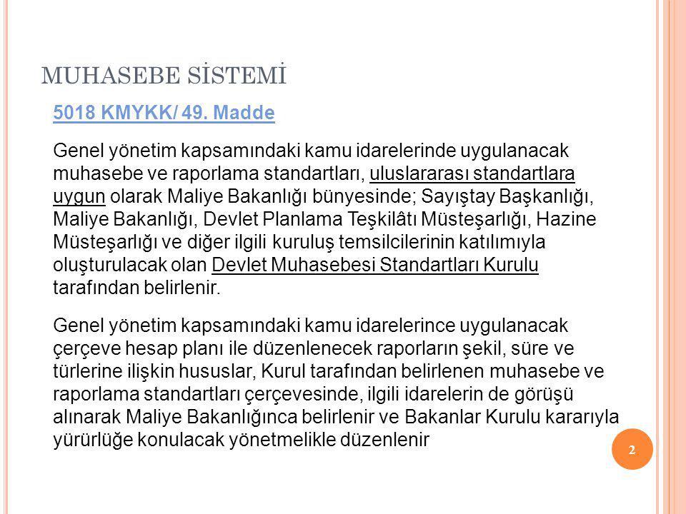 MUHASEBE SİSTEMİ 3 5018 KMYKK/ 49.
