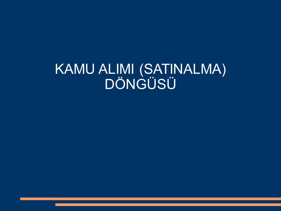 KAMU ALIMI (SATINALMA) DÖNGÜSÜ