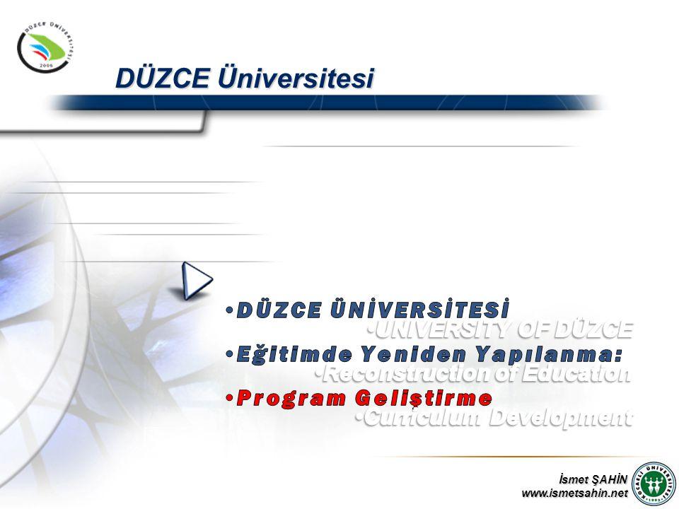 İsmet ŞAHİN www.ismetsahin.net DÜZCE Üniversitesi