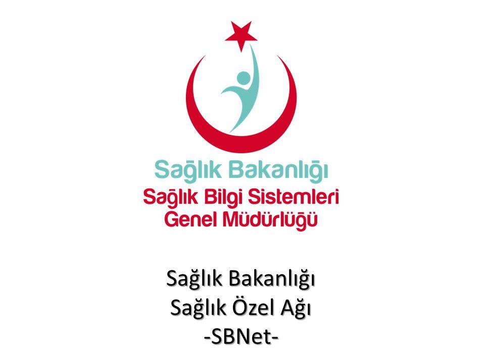 Sağlık Bakanlığı Sağlık Özel Ağı -SBNet-