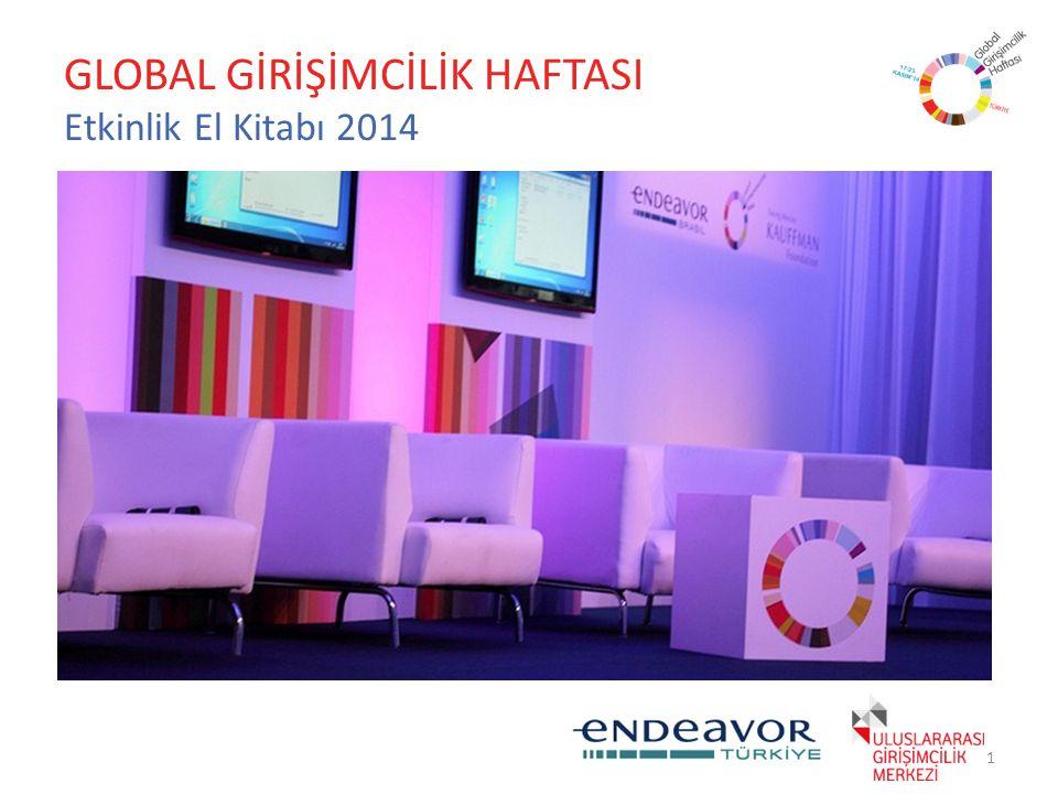 GLOBAL GİRİŞİMCİLİK HAFTASI Etkinlik El Kitabı 2014 1