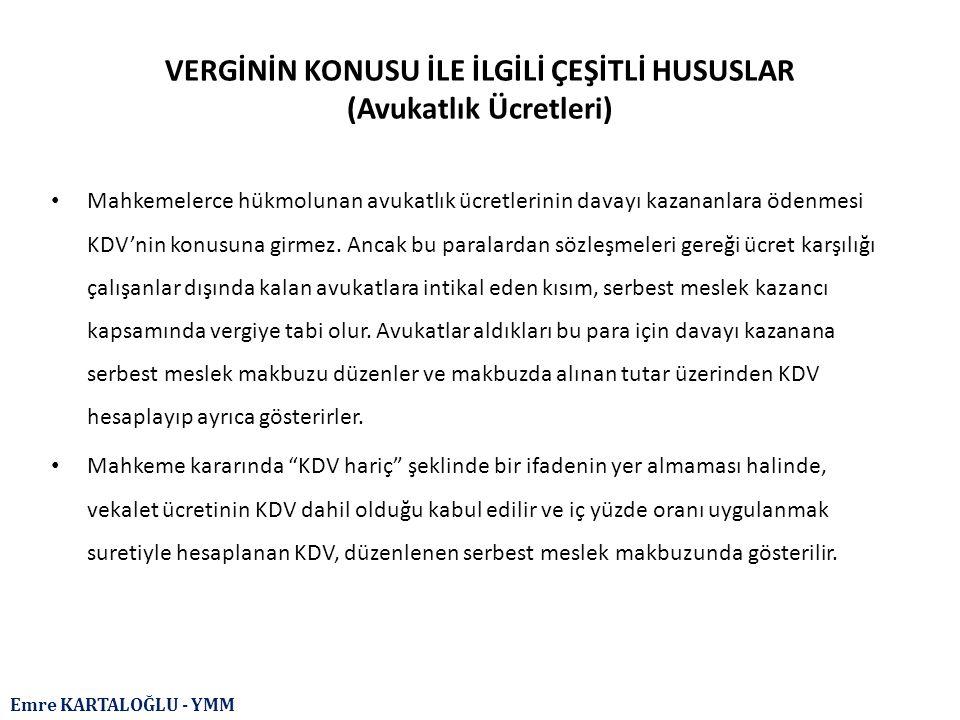 Emre KARTALOĞLU - YMM IV.KDV İADESİNDE ORTAK HUSUSLAR (C.