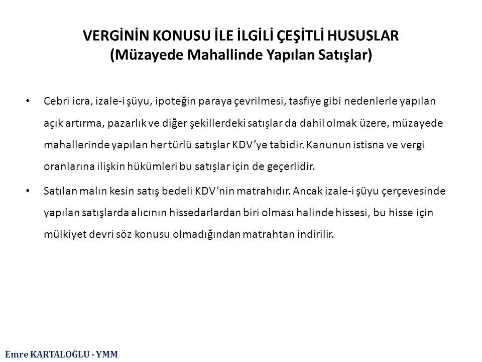 Emre KARTALOĞLU - YMM IV.KDV İADESİNDE ORTAK HUSUSLAR (D.