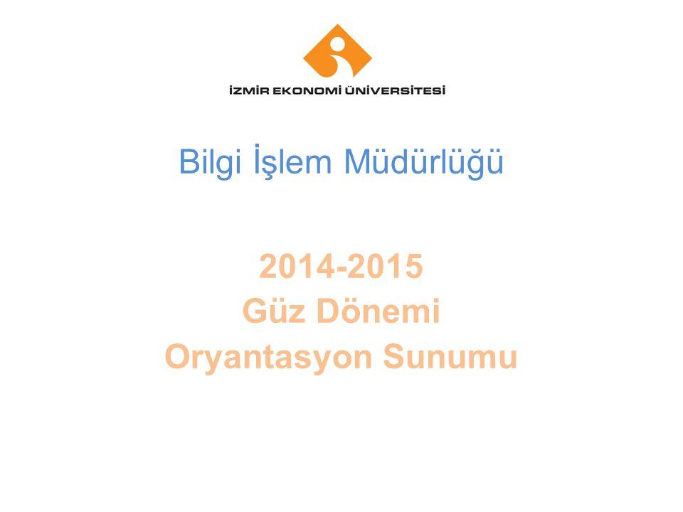 Your company name Your Logo Bilgi İşlem Müdürlüğü 2014-2015 Güz Dönemi Oryantasyon Sunumu