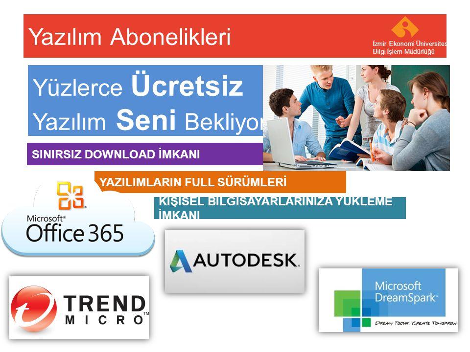 Your company name Your Logo Yazılım Abonelikleri İzmir Ekonomi Üniversitesi Bilgi İşlem Müdürlüğü Yüzlerce Ücretsiz Yazılım Seni Bekliyor..! SINIRSIZ