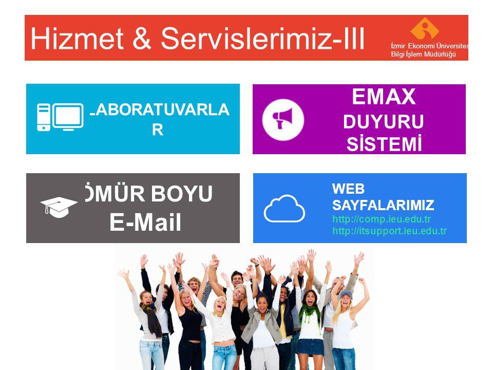 Your company name Your Logo Yardım Masası (helpdesk) İzmir Ekonomi Üniversitesi Bilgi İşlem Müdürlüğü - Internet Erişimi Destek Hizmetleri - Diğer Destek Hizmetleri - EkoKart Hizmetleri - EkoId - E-Mail - Eko-Print Services