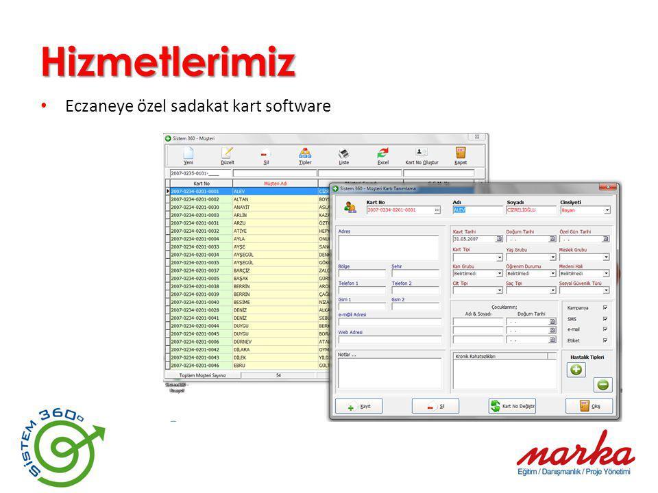 Hizmetlerimiz Eczaneye özel sadakat kart software
