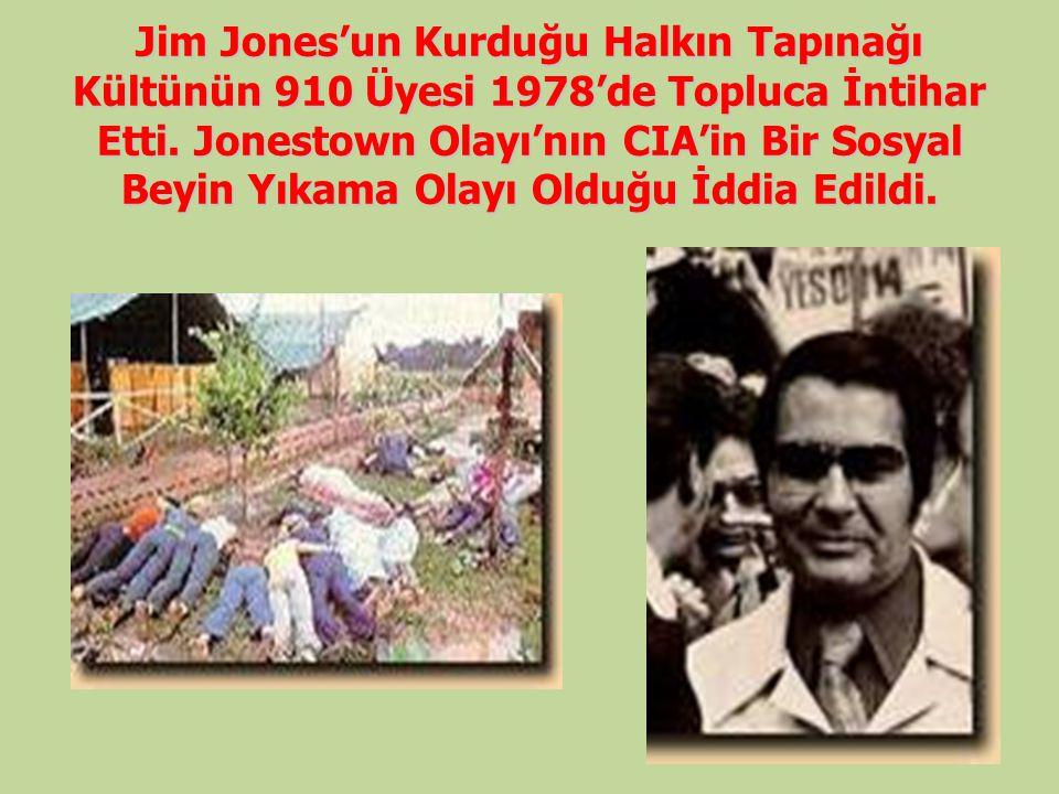Jim Jones'un Kurduğu Halkın Tapınağı Kültünün 910 Üyesi 1978'de Topluca İntihar Etti. Jonestown Olayı'nın CIA'in Bir Sosyal Beyin Yıkama Olayı Olduğu