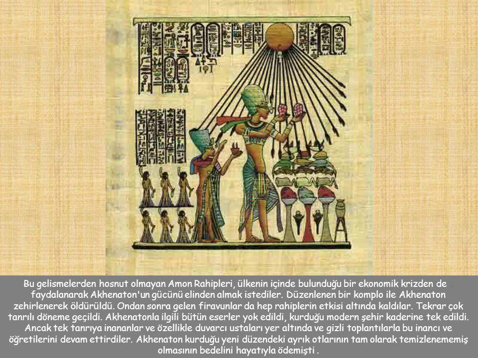 Bu eski Mısır şiirinde söz edilen Nil nehri, doğu ve batı ü lkeleri ve Nil deltasından oluşan tepesi yuvarlak ha ç bi ç imi, Aton veya Akhineton haçı adı ile bilinir.