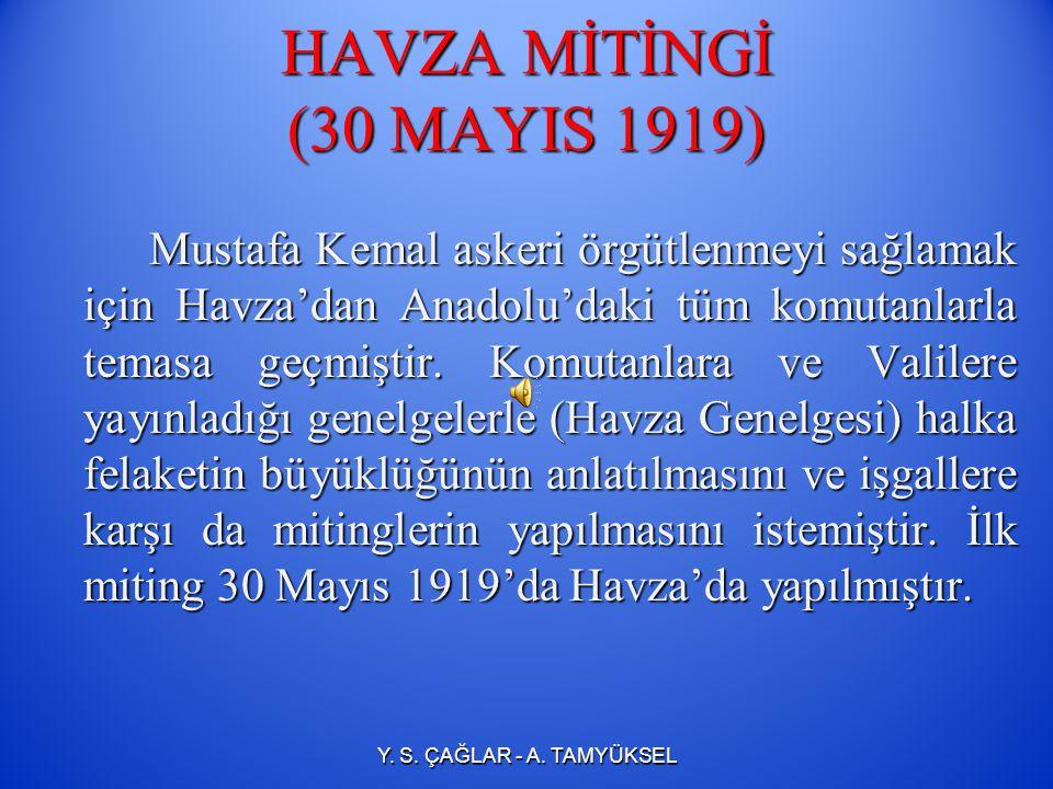 AMASYA GENELGESİ'NİN ÖNEMİ Bu genelge ulusal egemenliğe dayalı yeni Türk devletinin kurulması yolunda atılan ilk adımdır.