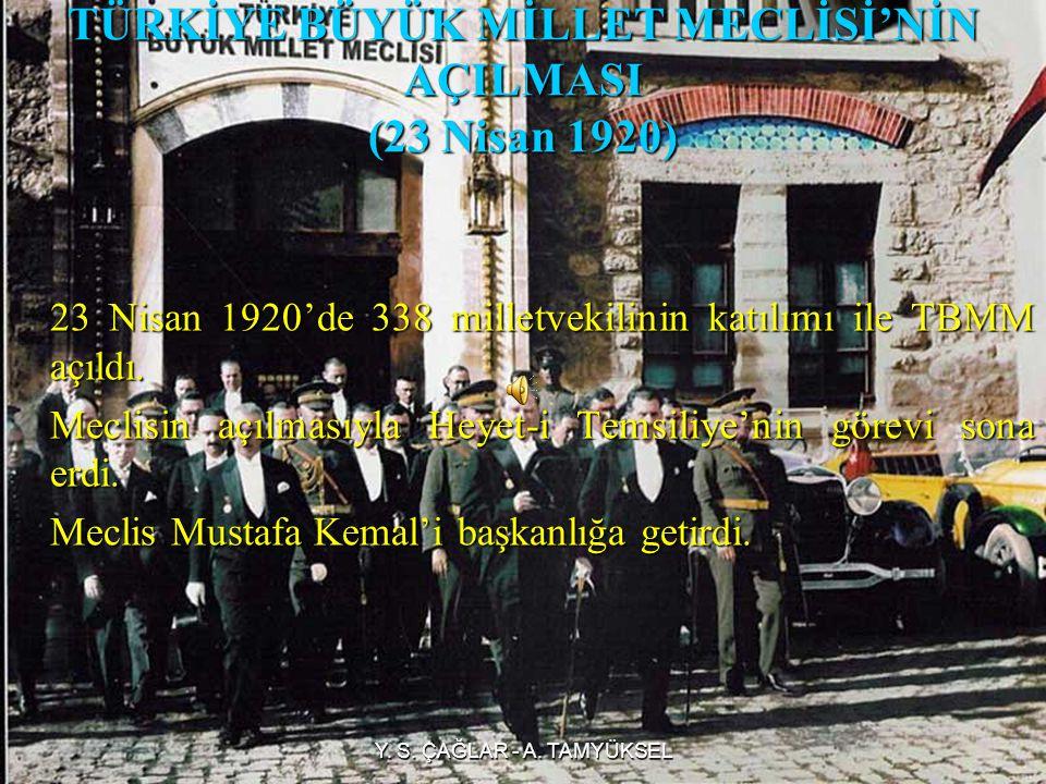 MECLİS-İ MEBUSAN'IN SON TOPLANTISI VE MİSAK-I MİLLİ'NİN KABUL EDİLMESİ (28 Ocak 1920) 12 Ocak 1920'de Osmanlı Meclis-i Mebusan son kez toplandı.