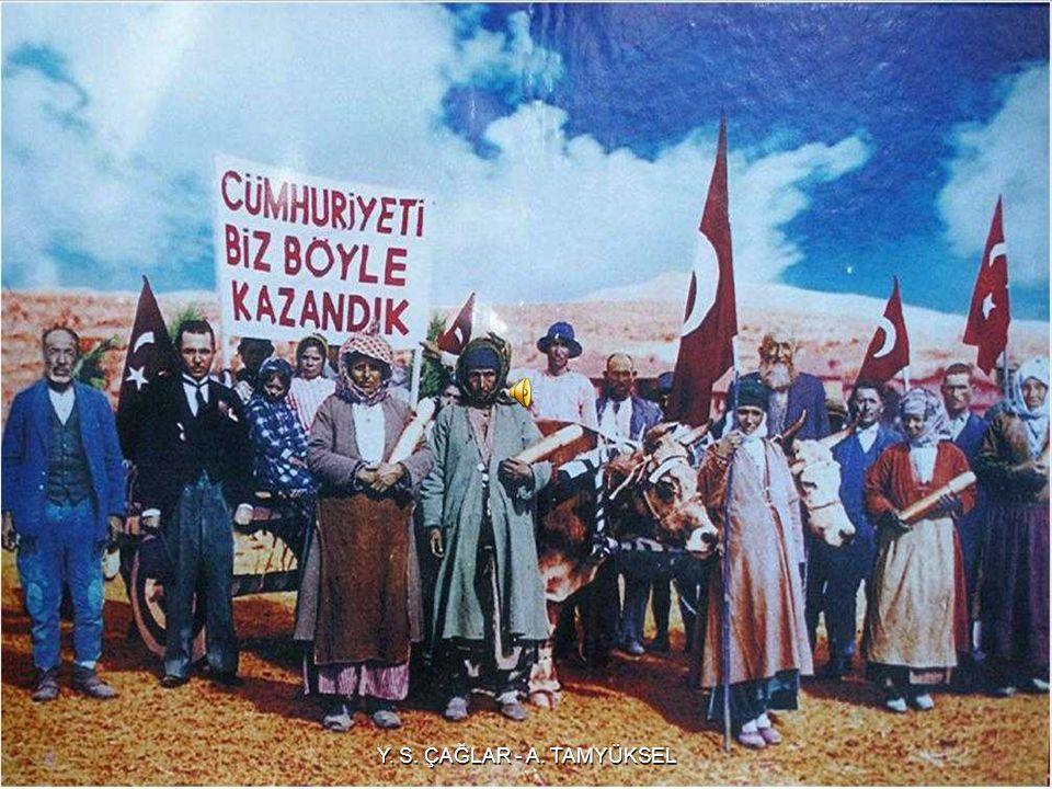 Atatürk'ün de söylediği üzere, Cumhuriyette