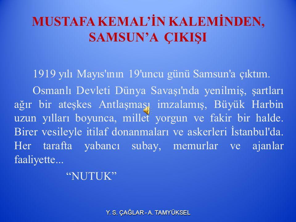 Atatürk'ün Samsun'a Çıkışı ile İlgili Haberler