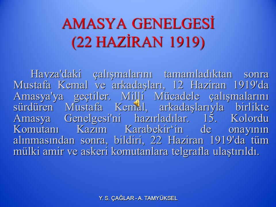 1919 yılı Mayıs ının 19 uncu günü Samsun a çıktım.