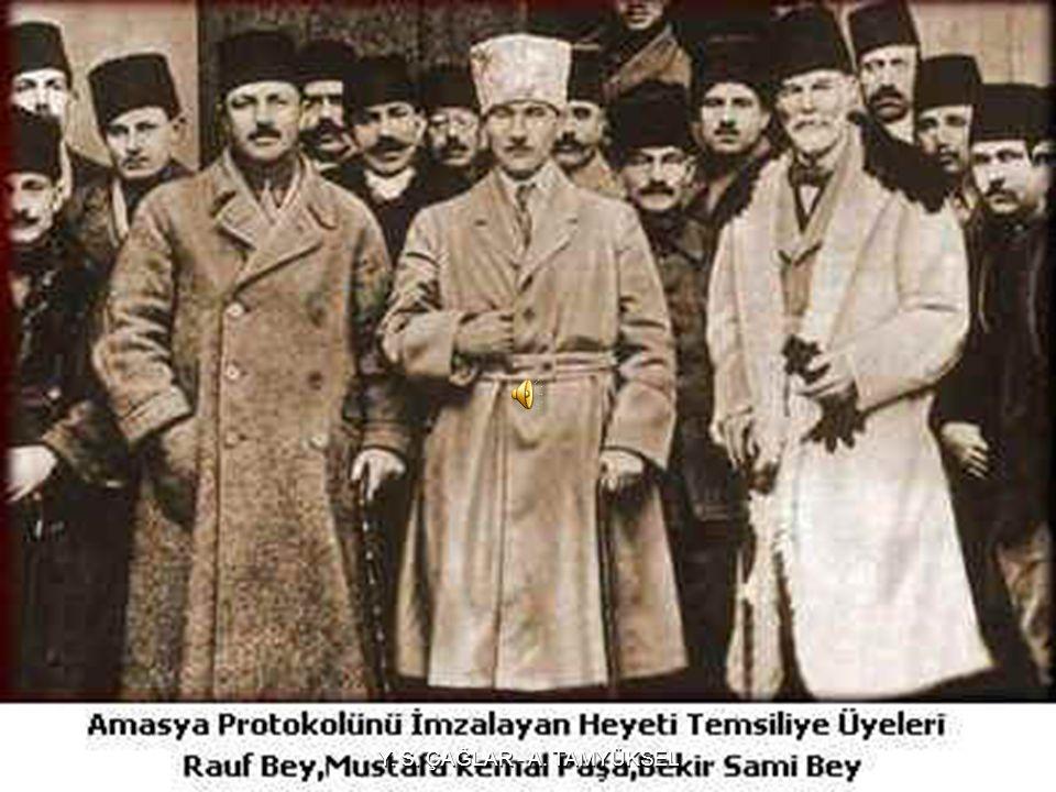AMASYA GENELGESİ (22 HAZİRAN 1919) Havza daki çalışmalarını tamamladıktan sonra Mustafa Kemal ve arkadaşları, 12 Haziran 1919 da Amasya ya geçtiler.