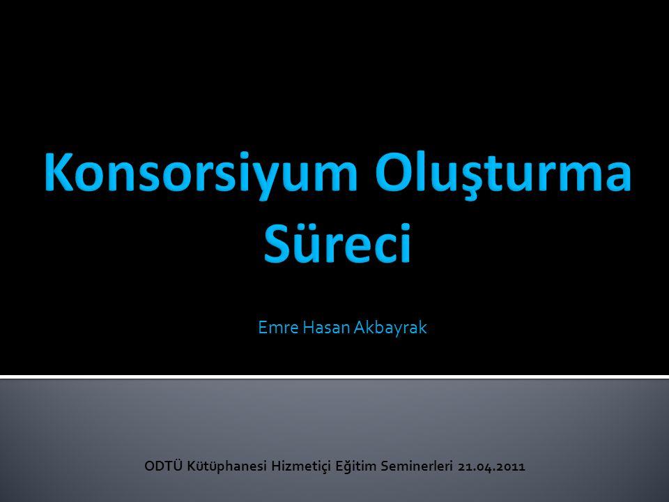 Emre Hasan Akbayrak ODTÜ Kütüphanesi Hizmetiçi Eğitim Seminerleri 21.04.2011
