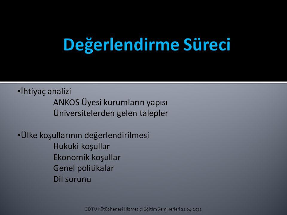 ODTÜ Kütüphanesi Hizmetiçi Eğitim Seminerleri 21.04.2011 Firma bilgileri Türü (Ticari yayınevi, dernek yayınevi, derleyici) Türkiye temsilciliği var mı.