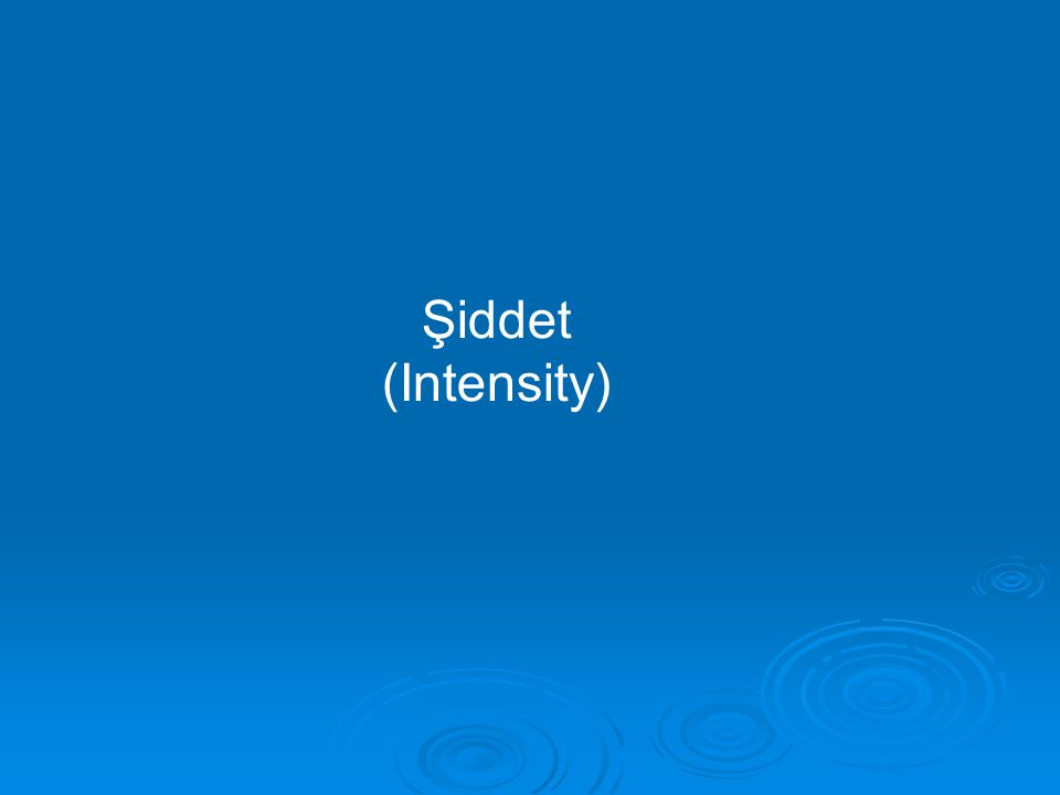 Şiddet (Intensity)
