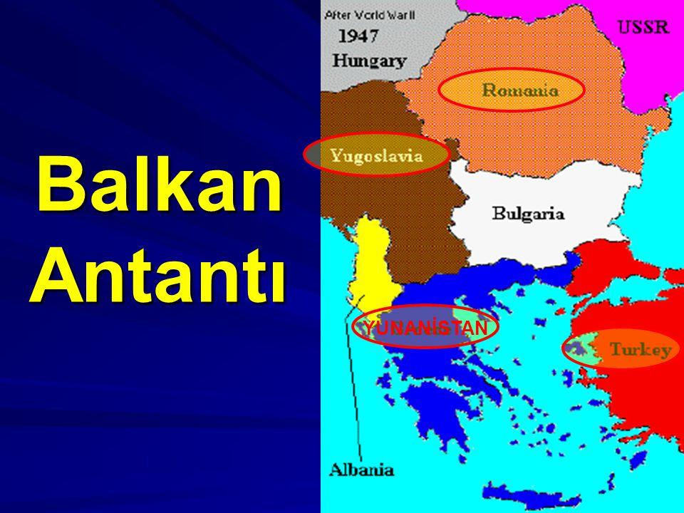 Balkan Antantı YUNANİSTAN
