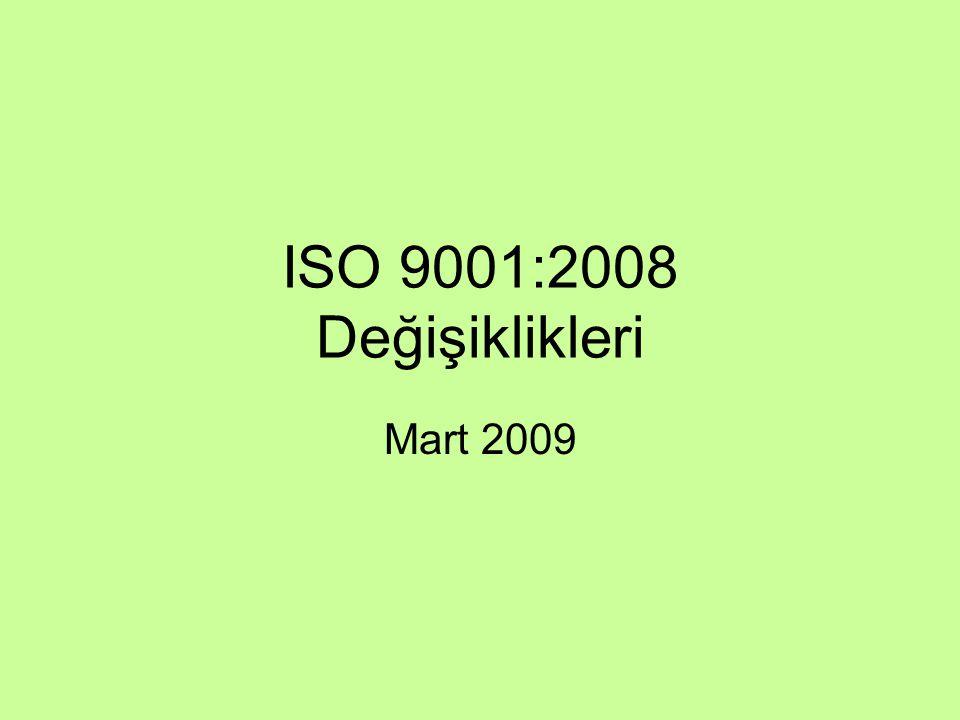 ISO 9001:2008 Değişiklikleri Mart 2009