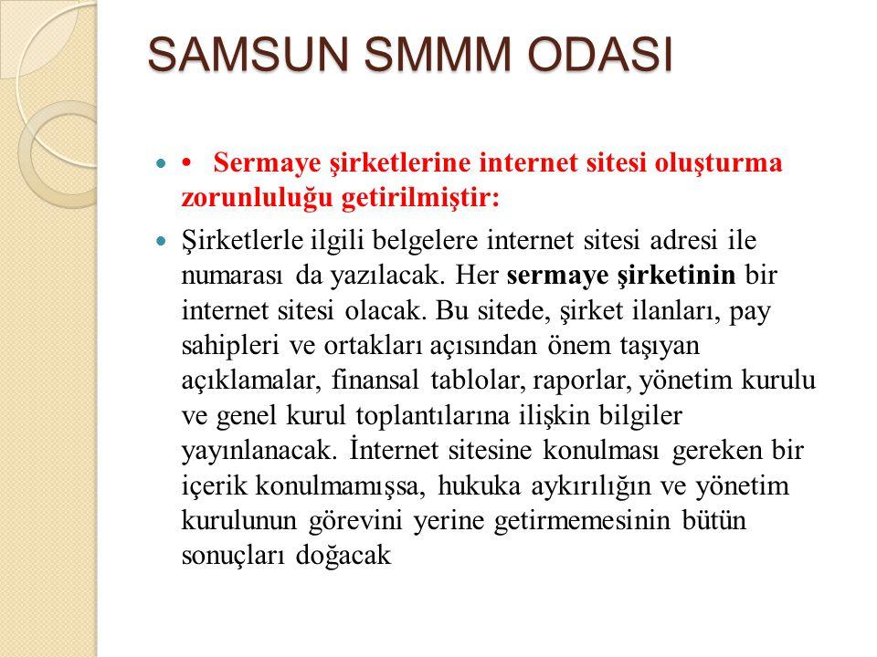 Sermaye şirketlerine internet sitesi oluşturma zorunluluğu getirilmiştir: Şirketlerle ilgili belgelere internet sitesi adresi ile numarası da yazılaca