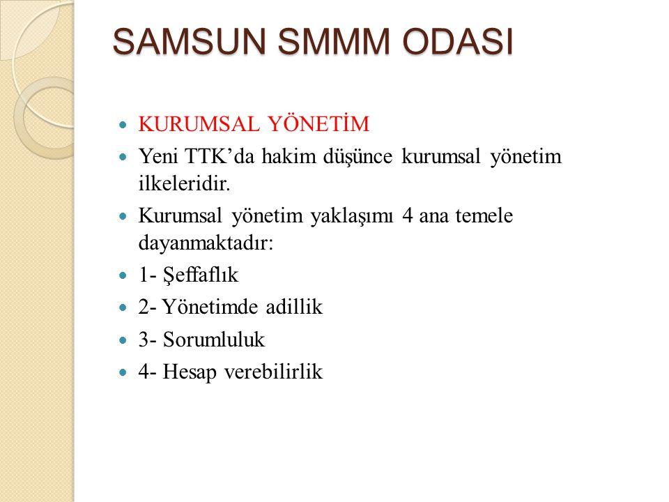 SAMSUN SMMM ODASI Hasılat Mal satışları Hizmet sunumları İnşaat sözleşmeleri Faiz, isim hakkı ve temettüler