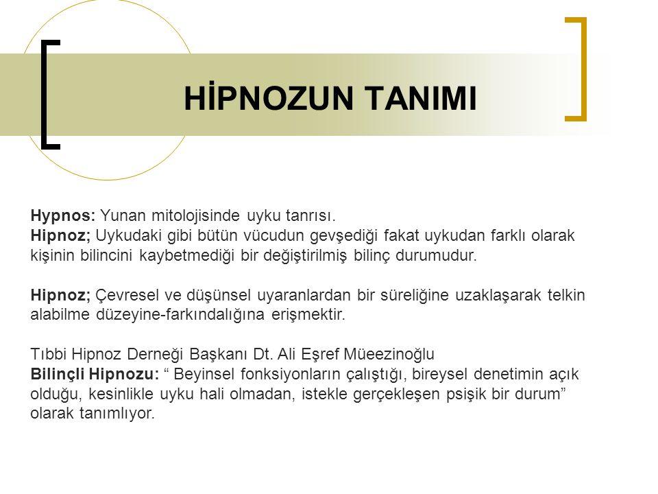 HİPNOZUN TANIMI Hypnos: Yunan mitolojisinde uyku tanrısı. Hipnoz; Uykudaki gibi bütün vücudun gevşediği fakat uykudan farklı olarak kişinin bilincini