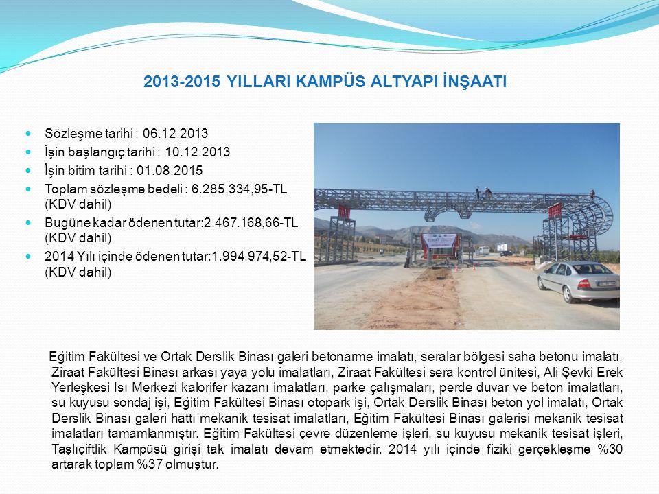 2013-2015 YILLARI KAMPÜS ALTYAPI İNŞAATI