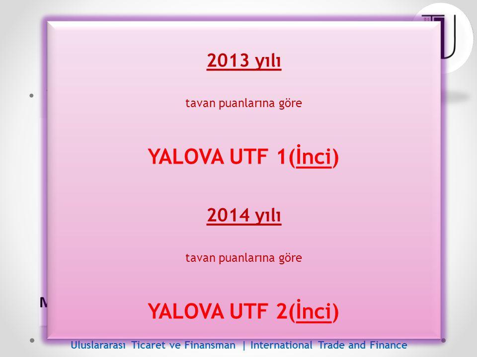 ÖSYS Başarısı - Yalova Yalova Üniversitesi'nde o TM-1 puan türü (İİBF) o Örgün öğretim (1.