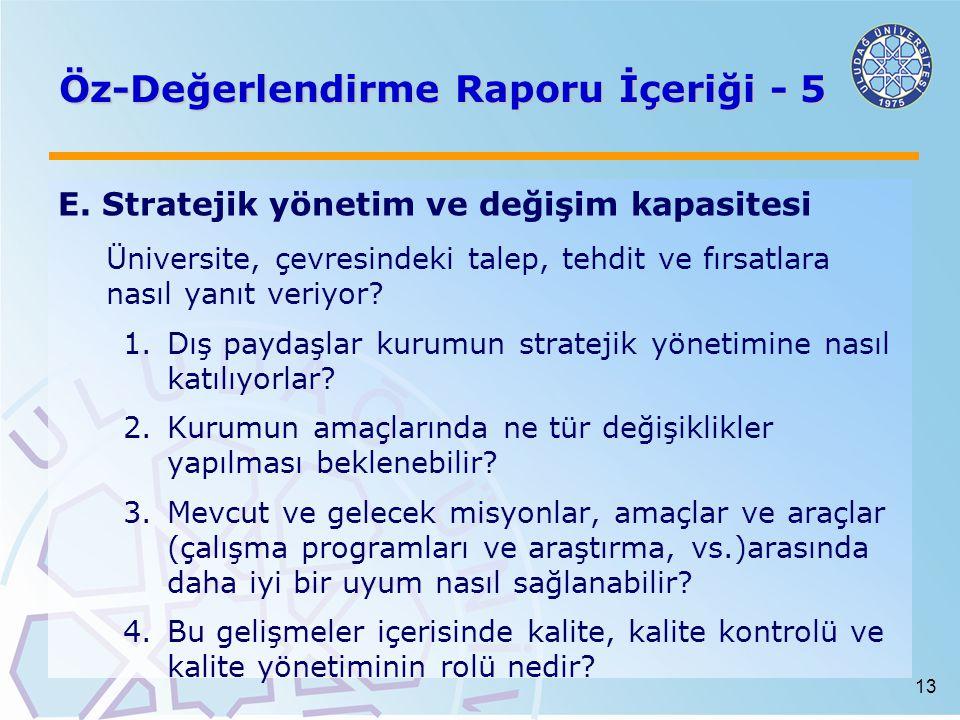 13 Öz-Değerlendirme Raporu İçeriği - 5 E.
