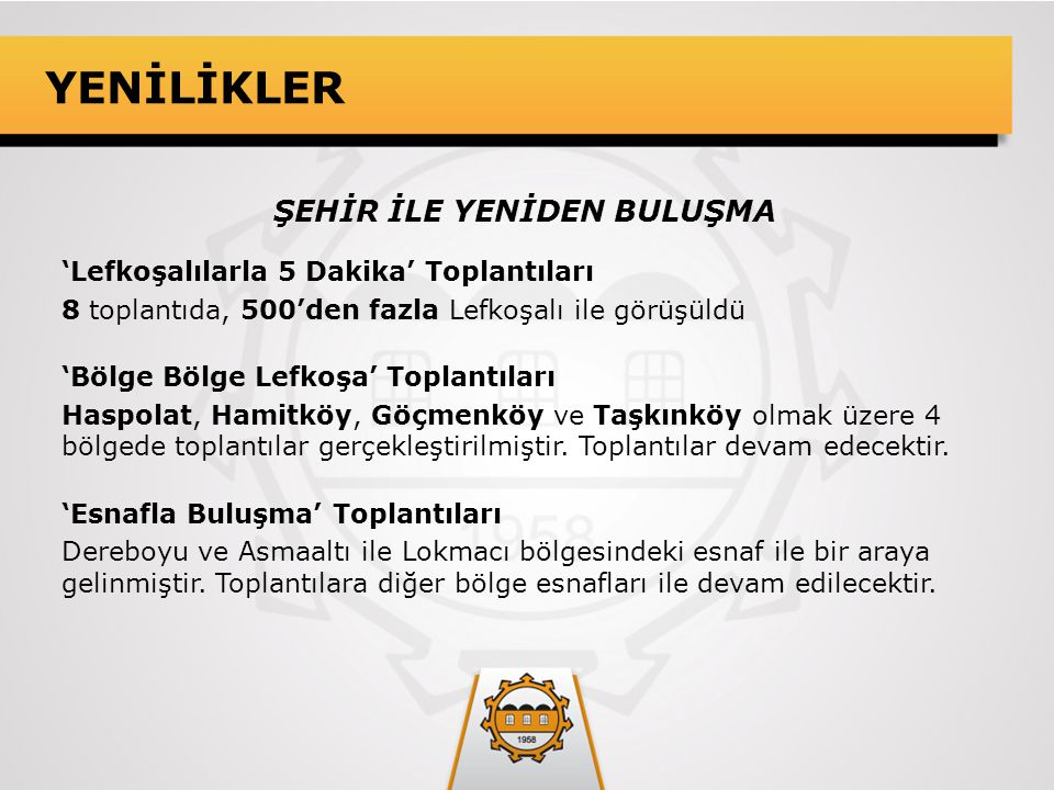 YENİLİKLER 'Lefkoşa Kent Gazetesi' Demokratik, şeffaf kent gazetesi yayın hayatına başlamıştır.