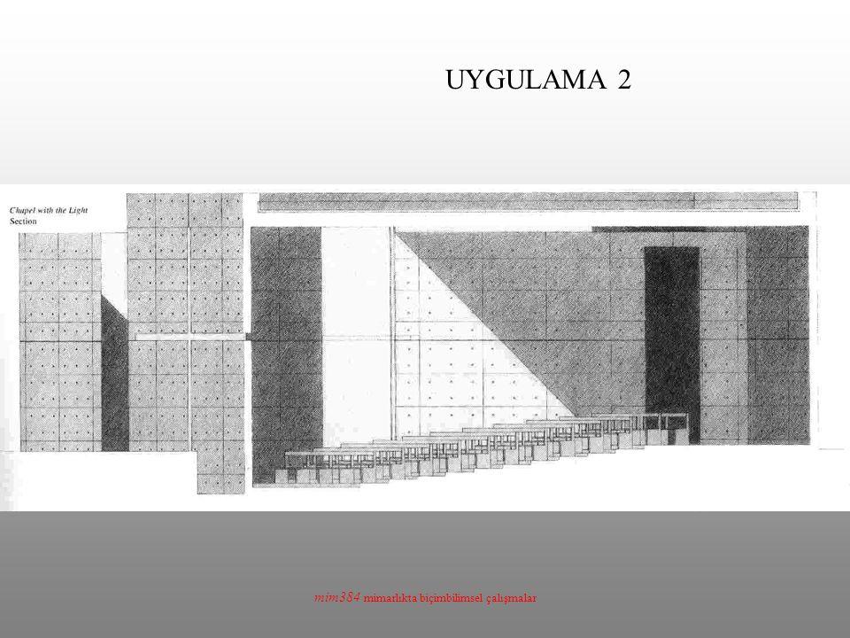 mim384 mimarlıkta biçimbilimsel çalışmalar UYGULAMA 2