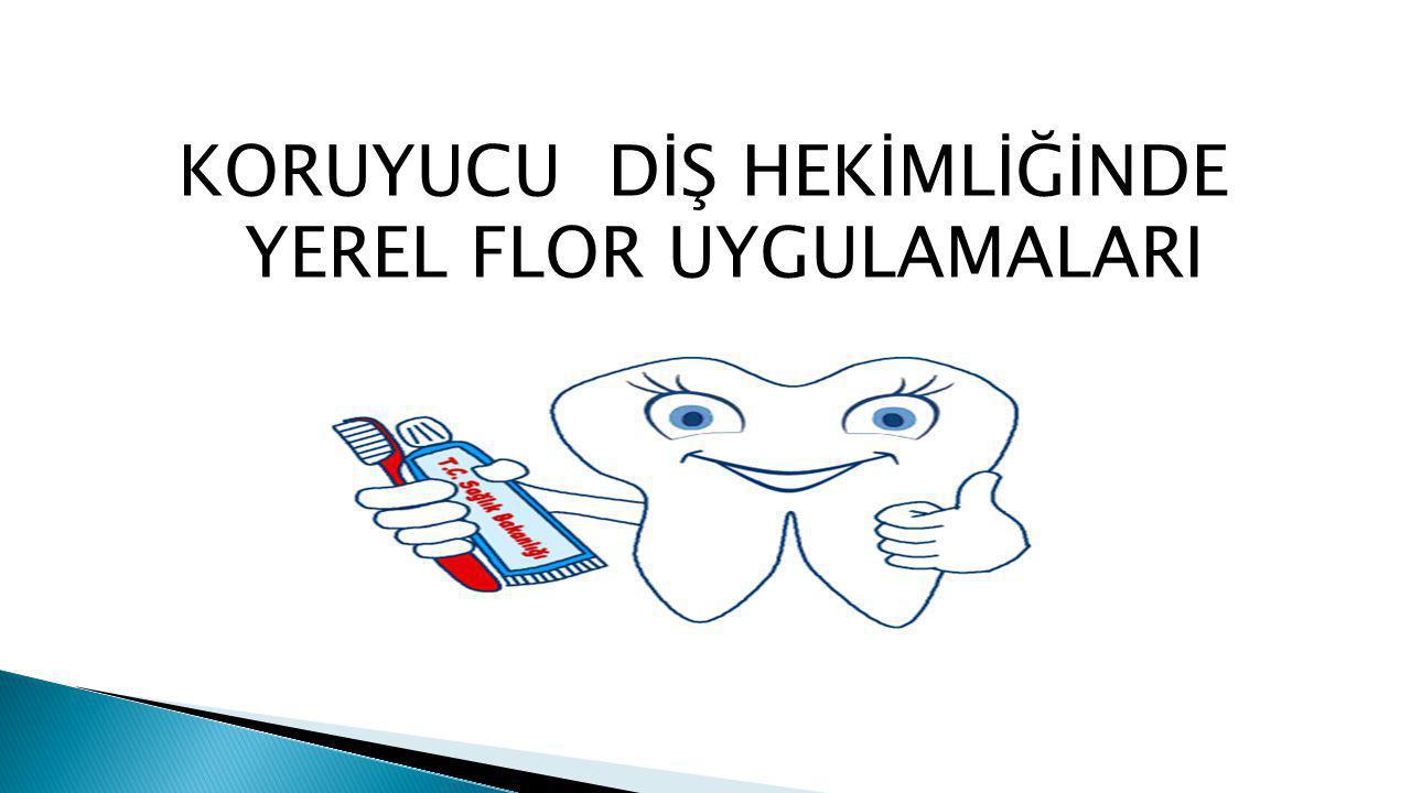 Yaygın olarak kullanılan florürlü vernikler; ◦ 22.600 ppm aktif florüre eşdeğer % 5 sodyum florür içermektedir.