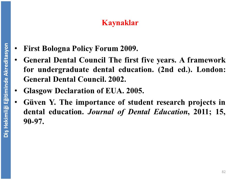 First Bologna Policy Forum 2009.General Dental Council The first five years.