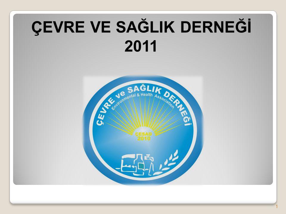 ÇEVRE VE SAĞLIK DERNEĞİ 2011 1