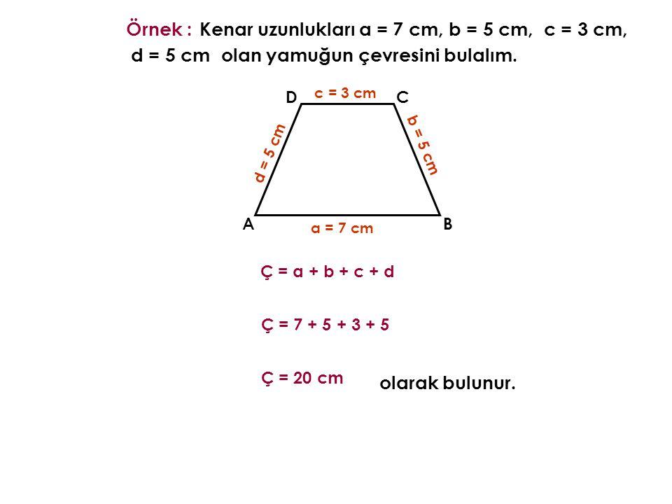 Örnek : a = 7 cm olarak bulunur.