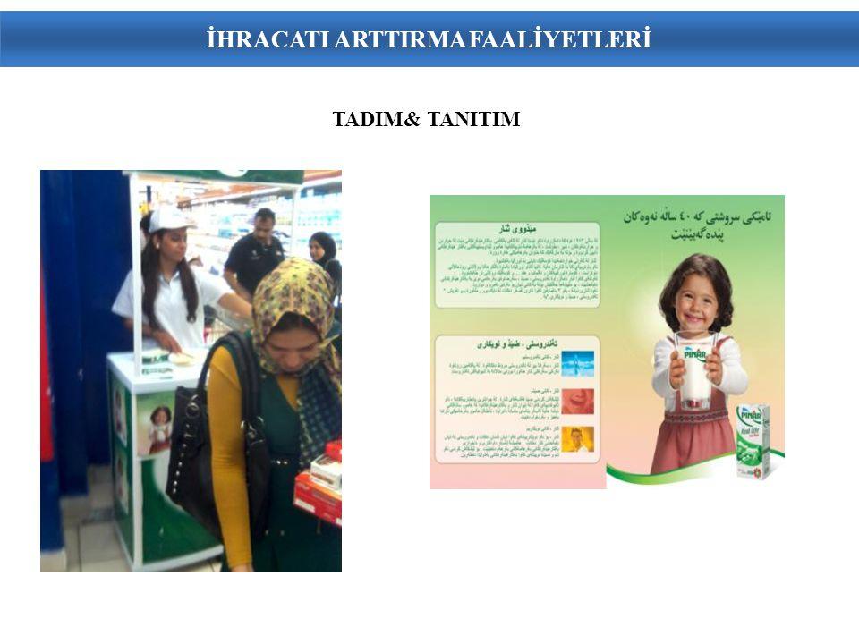 TADIM& TANITIM İHRACATI ARTTIRMA FAALİYETLERİ