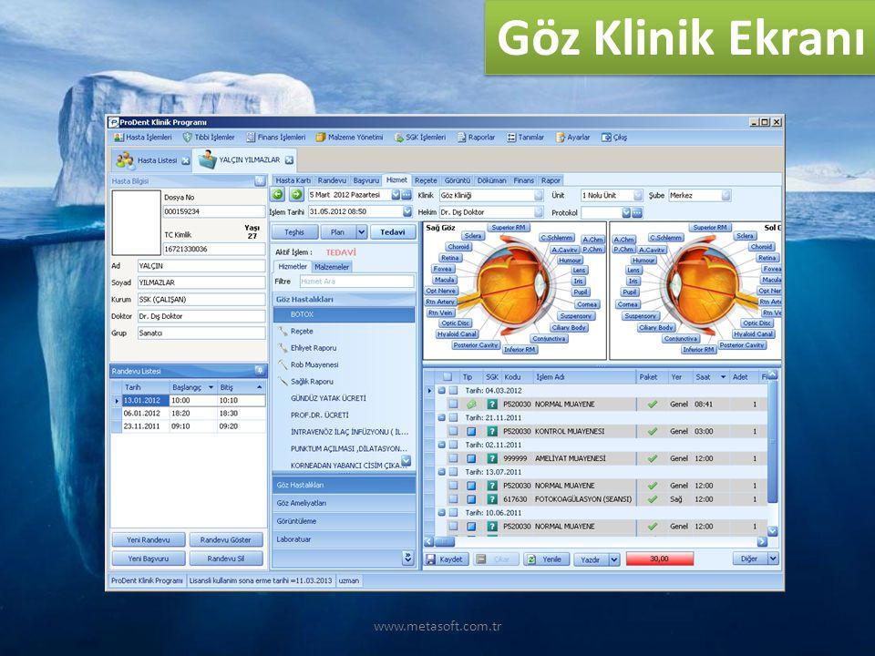 www.metasoft.com.tr Göz Klinik Ekranı
