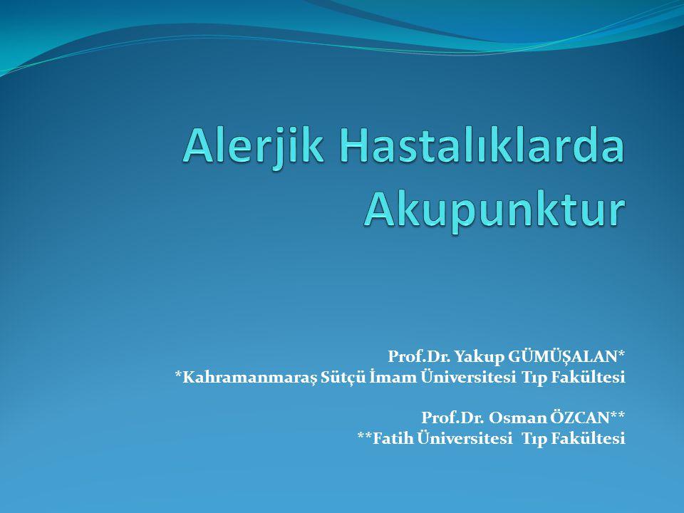 Prof.Dr. Yakup GÜMÜŞALAN* *Kahramanmaraş Sütçü İmam Üniversitesi Tıp Fakültesi Prof.Dr. Osman ÖZCAN** **Fatih Üniversitesi Tıp Fakültesi