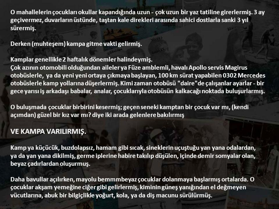 Kimi Erdek'te, kimi Tuzla'da, kimi Cevizli'de, kimi Antalya'da, kimi Yalova'da, kimi Akçakoca'da - kimi PTT'nin, kimi Ormancılar'ın, kimi MKE'in, kimi